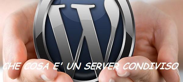che cosa è un server condiviso