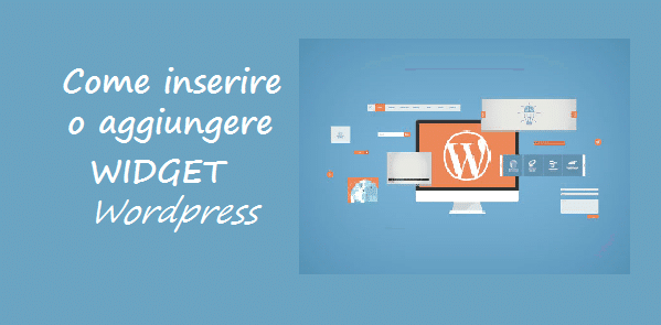 come inserire widget wordpress