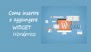 come inserire widget wordpress