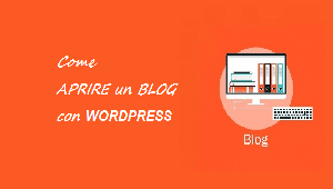 come aprire un blog su wordpress