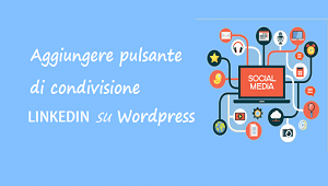 aggiungere pulsante linkedin su wordpress