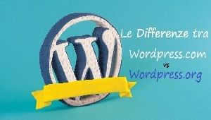 le differenze wordpress.com e wordpress.org