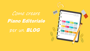 piano editoriale per un blog