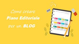 piano editoriale per un blog