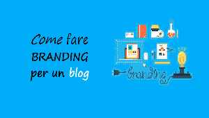 come fare branding per un blog