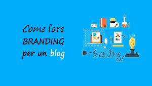 come fare branding per un blog