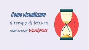 come visualizzare tempo di lettura articolo wordpress