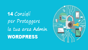 proteggere area admin wordpress