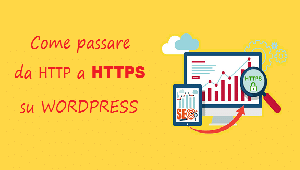 passare da http a https su wordpress